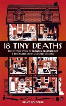 Bruce Goldfarb: 18 Tiny Deaths, Buch
