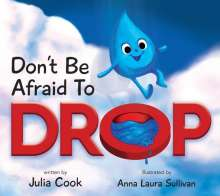 Julia Cook: Don't Be Afraid to Drop!, Buch