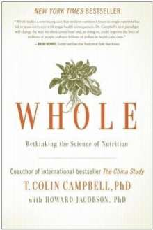 Colin T. Campbell: Whole, Buch