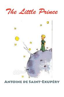 Antoine de Saint-Exupéry: The Little Prince (Color Edition), Buch
