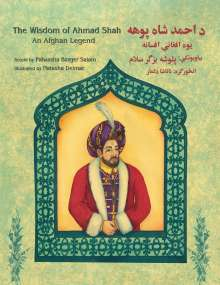 Palwasha Bazger Salam: The Wisdom of Ahmad Shah: English-Pashto Edition, Buch