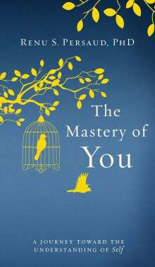 S. Persaud: The Mastery of You, Buch