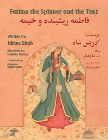 Idries Shah: Fatima the Spinner and the Tent: English-Dari Edition, Buch