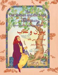 Idries Shah: The Old Woman and the Eagle: English-Dari Edition, Buch
