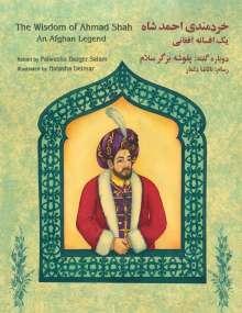 Palwasha Bazger Salam: The Wisdom of Ahmad Shah: An Afghan Legend: English-Dari Edition, Buch