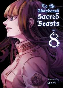 Maybe: To the Abandoned Sacred Beasts, Volume 8, Buch