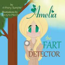 Anthony Sumpter: Amelia the Fart Detector, Buch