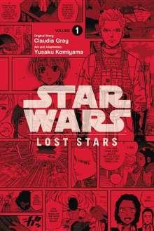 Claudia Gray: Star Wars: Lost Stars, Volume 1, Buch