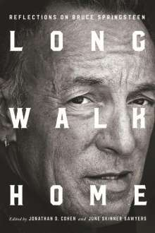 Long Walk Home: Reflections on Bruce Springsteen, Buch