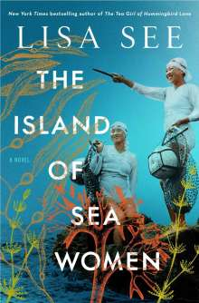 Lisa See: The Island of Sea Women, Buch