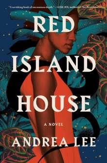 Andrea Lee: Red Island House, Buch