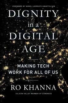 Ro Khanna: Dignity in a Digital Age, Buch