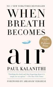 Paul Kalanithi: When Breath Becomes Air, Buch