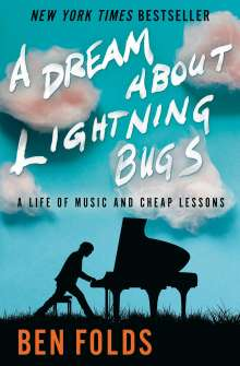 Ben Folds: A Dream About Lightning Bugs, Buch