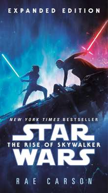 Rae Carson: The Rise of Skywalker: Expanded Edition (Star Wars), Buch