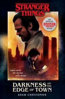 Adam Christopher: Stranger Things: Darkness on the Edge of Town, Buch