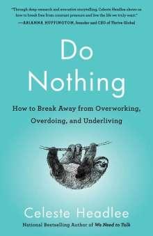Celeste Headlee: Do Nothing, Buch