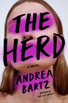 Andrea Bartz: The Herd, Buch
