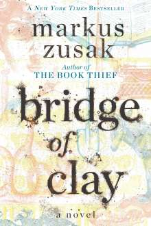 Markus Zusak: Bridge of Clay, Buch