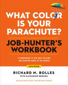 Richard N. Bolles: What Color Is Your Parachute? Job-Hunter's Workbook, Buch
