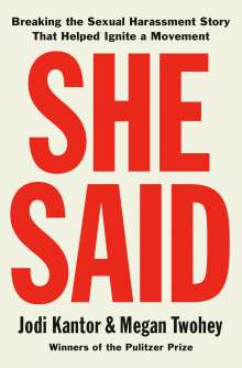 Jodi Kantor: She Said, Buch