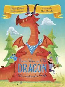 Penny Parker Klostermann: There Was An Old Dragon Who Swallowed A Knight, Buch