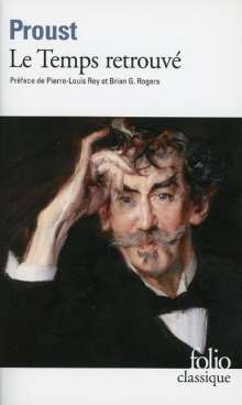 Marcel Proust: A la recherche du temps perdu 7. Le temps retrouvé, Buch