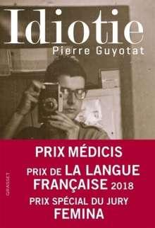 Pierre Guyotat: Idiotie, Buch