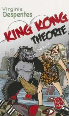 Virginie Despentes: King Kong Théorie, Buch