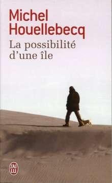 Michel Houellebecq: La possibilité d'une île, Buch