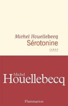 Michel Houellebecq: Sérotonine, Buch