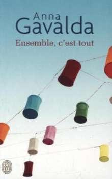 Anna Gavalda: Ensemble, c'est tout, Buch
