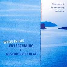 Ralf M. Hölker: Wege in die Entspannung + Gesunder Schlaf. Audio-CD. Atementspannung, Muskelentspannung, Visualisierung, CD