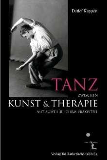Detlef Kappert: Tanz zwischen Kunst und Therapie, Buch