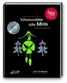 Verena Scheidel: Schwarzwälder süße Minis. Das Desssertbuch, Buch