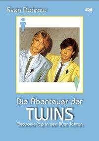 Sven Dohrow: Die Abenteuer der Twins, Buch