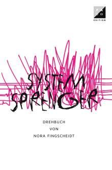 Nora Fingscheid: Systemsprenger, Buch