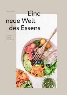Ulrike Eder: roh + vegan - Eine neue Welt des Essens, Buch