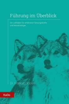 Dobler Markus: Führung im Überblick, Buch