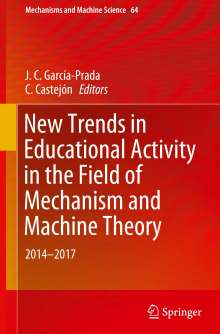 New Trends in Educational Activity in the Field of Mechanism and Machine Theory, Buch