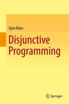 Egon Balas: Disjunctive Programming, Buch