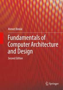 Ahmet Bindal: Fundamentals of Computer Architecture and Design, Buch