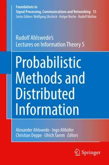 Rudolf Ahlswede: Probabilistic Methods and Distributed Information, Buch