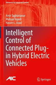 Amir Taghavipour: Intelligent Control of Connected Plug-in Hybrid Electric Vehicles, Buch