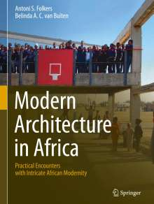 Antoni S. Folkers: Modern Architecture in Africa, Buch