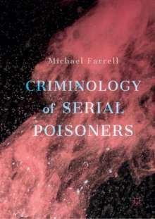 Michael Farrell: Criminology of Serial Poisoners, Buch
