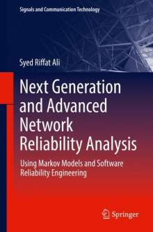 Syed Riffat Ali: Next Generation and Advanced Network Reliability Analysis, Buch