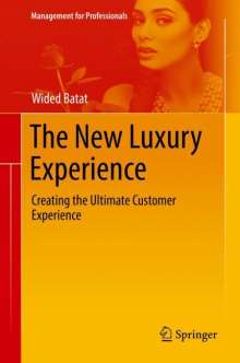 Wided Batat: The New Luxury Experience, Buch