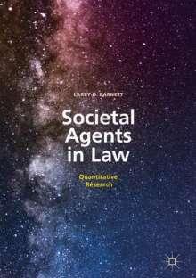 Larry D. Barnett: Societal Agents in Law, Buch