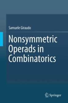 Samuele Giraudo: Nonsymmetric Operads in Combinatorics, Buch